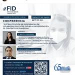 Conferencia: Sistematización de experiencias de colaboración entre escuela - universidad en el contexto de pandemia